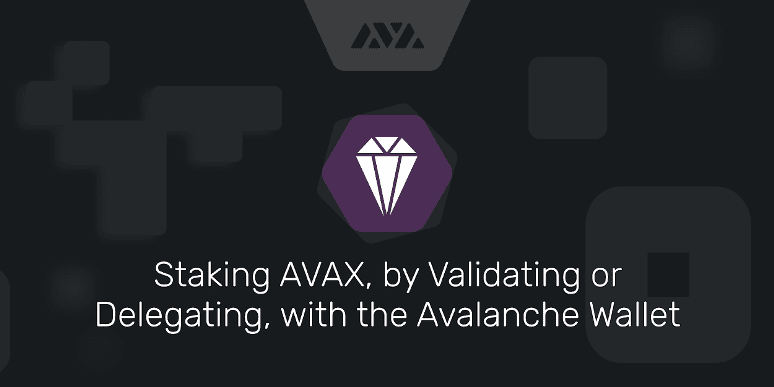 Avalanche Staking
